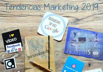 Las mejores tendencias de marketing digital para 2019