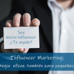 Fenómeno influencers: también viable, -y rentable-, para los pequeños negocios